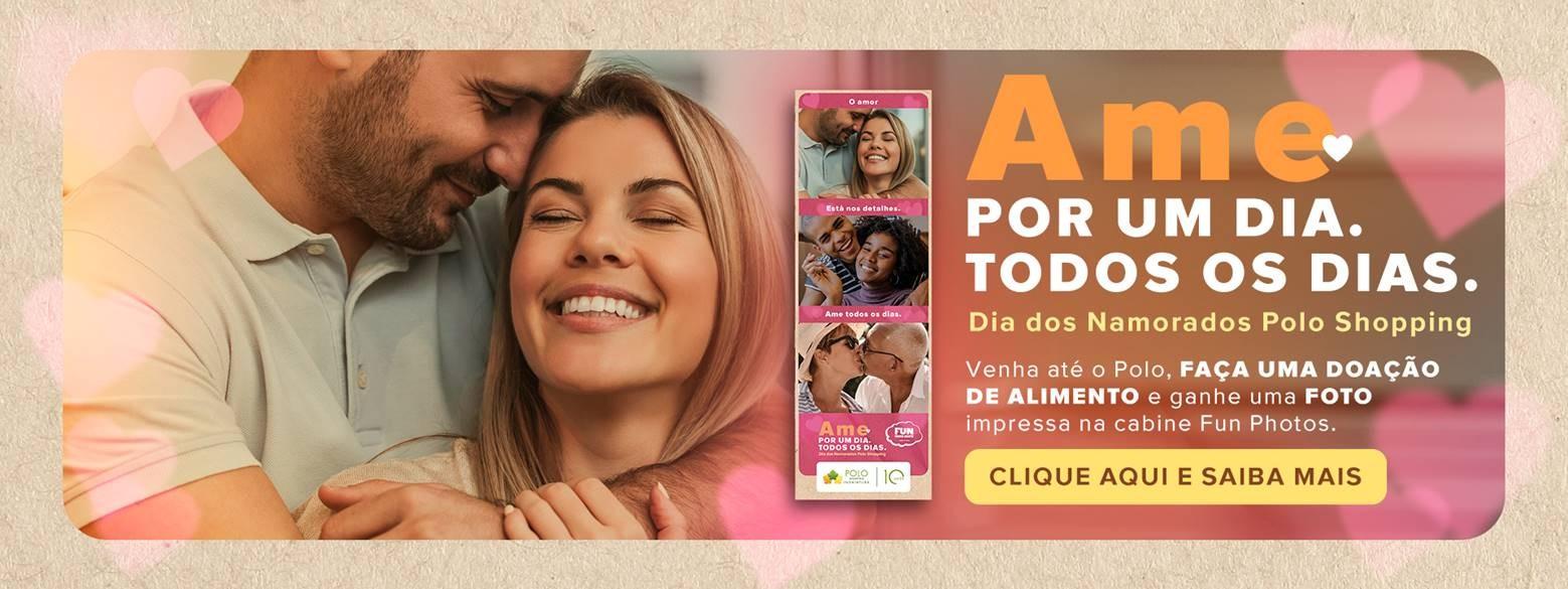 Polo Shopping Indaiatuba Dia dos Namorados Presentes Compras